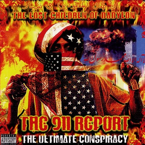 Lost Children Of Babylon - The 911 Report: The Ultimate Conspiracy