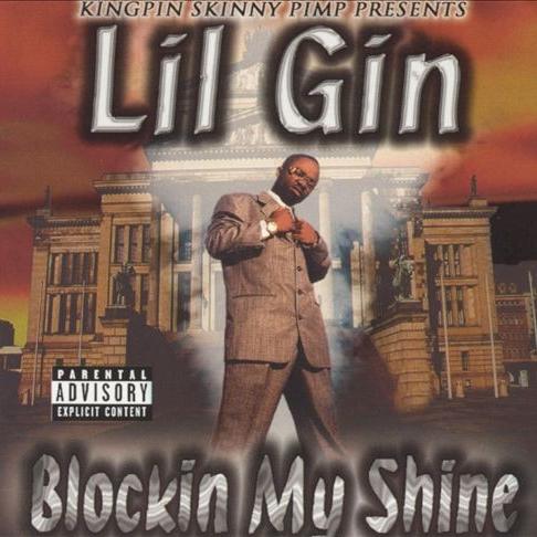 Lil Gin - Blockin My Shine