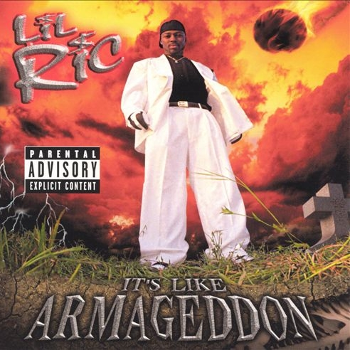 Lil Ric - It's Like Armageddon