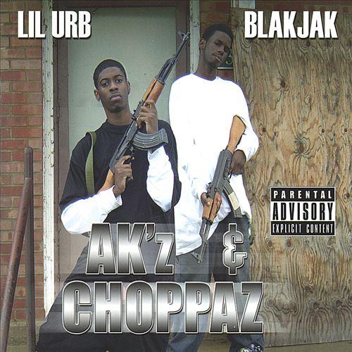 Lil Urb & Blakjak - Ak'z & Choppaz