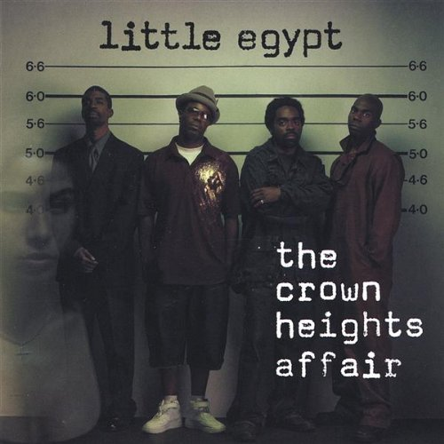 Little Egypt - The Crown Heights Affair