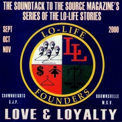 Lo-Life Founders - Love & Loyalty: The Soundtrack
