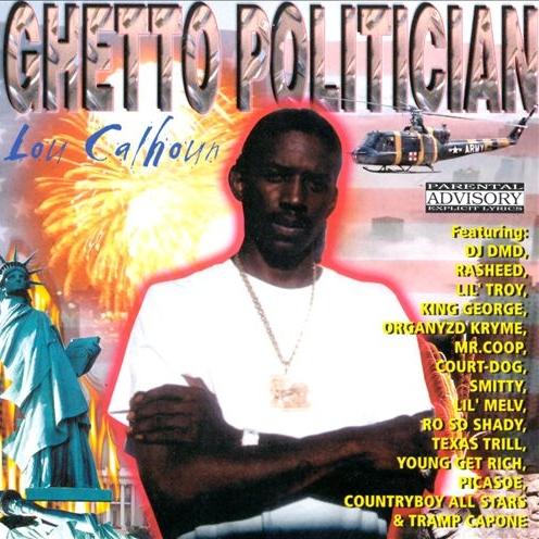 Lou Calhoun - Ghetto Politician