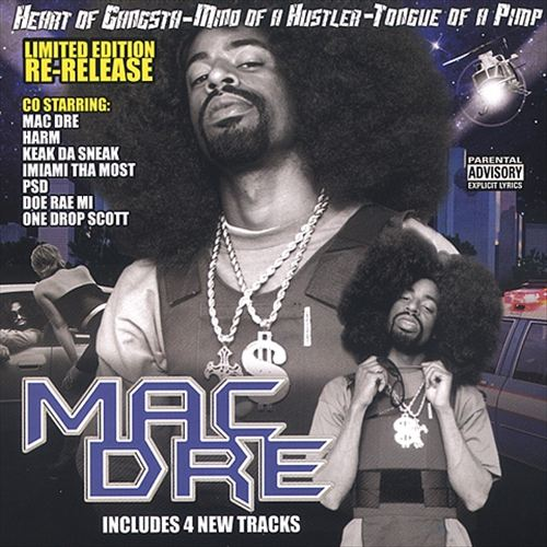 Mac Dre - Heart Of A Gangsta, Mind Of A Hustler, Tongue Of A Pimp
