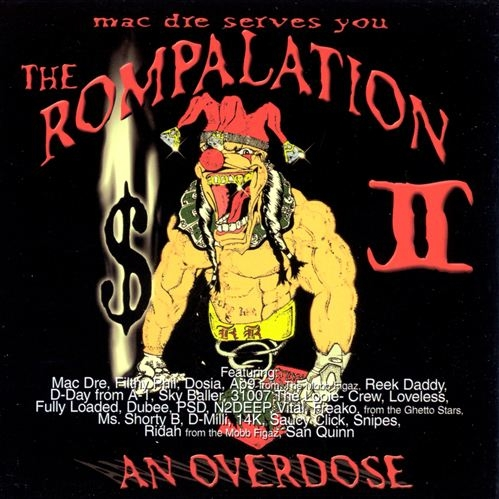 Mac Dre - presents... The Rompalation II (An Overdose)