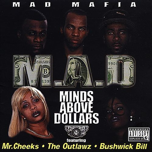 Mad Mafia - Minds Above Dollars