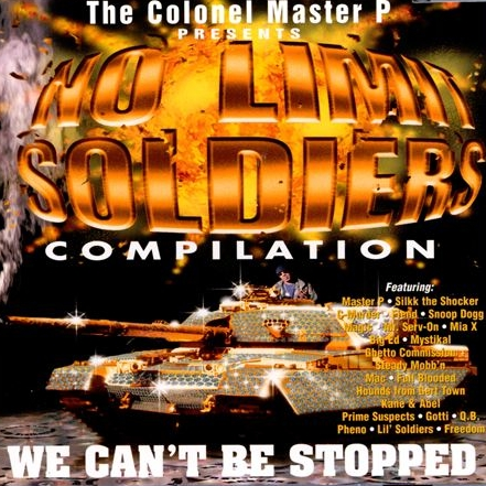 Master P - ...presents: No Limit Soldiers Compilation (We Can't Be Stopped)