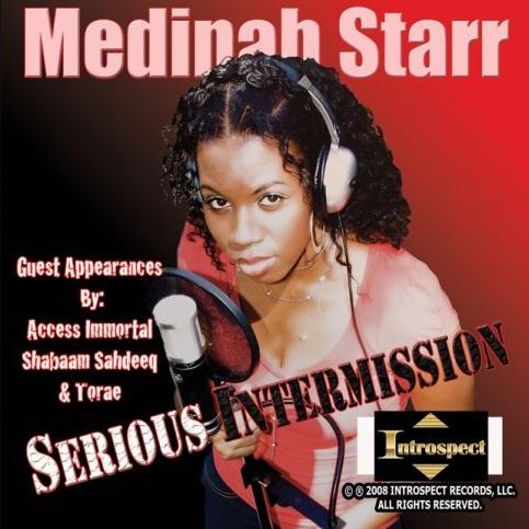 Medinah Starr - Serious Intermission