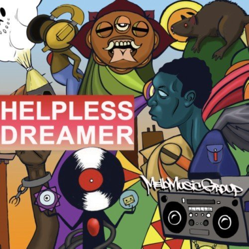 Mello Music Group - Helpless Dreamer