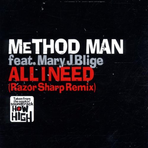 Method Man feat. Mary J Blige – All I Need (Razor Sharp Remix)