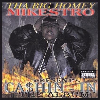 Mikestro - Ca$hin-In: The Album