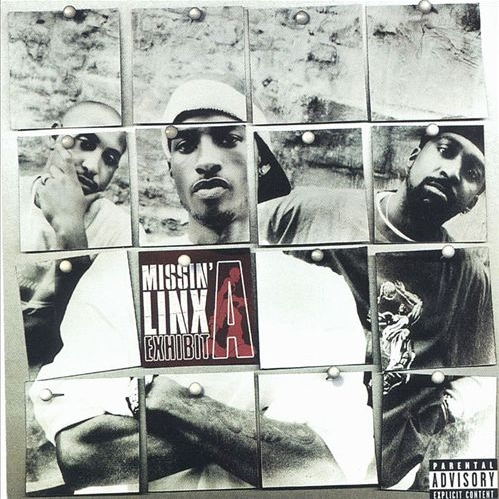 Missin' Linx - Exhibit A