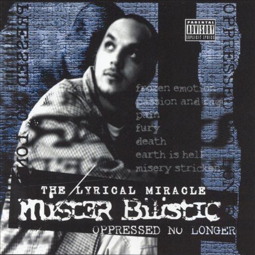Mister Bilistic - Oppressed No Longer