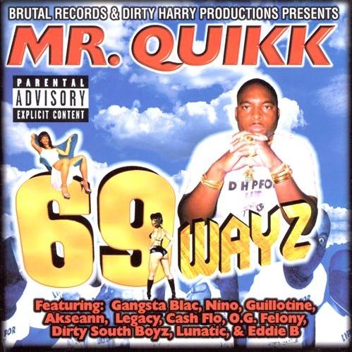 Mr. Quikk - 69 Wayz