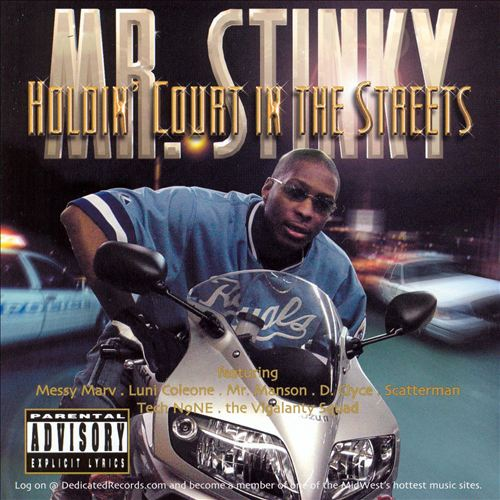 Mr. Stinky - Holdin' Court In The Streets