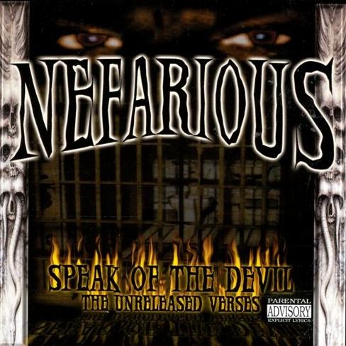 Nefarious - Speak Of Da Devil (The Unreleased Verses)