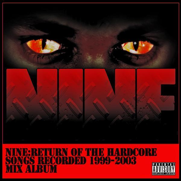 Nine - Return Of The Hardcore