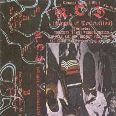 N.O.D. - Niggaz Of Destruction