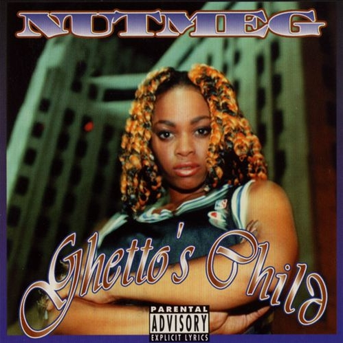 Nutmeg - Ghetto's Child