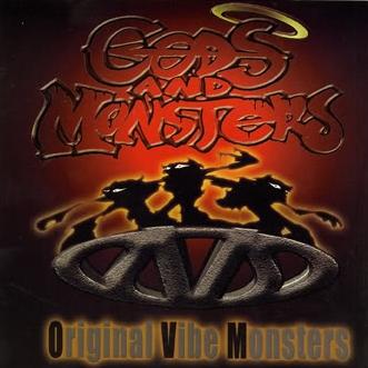 O.V.M. - Gods And Monsters