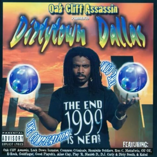 Oak Cliff Assassin - presents... Dirty Town Dallas (The Compilation)
