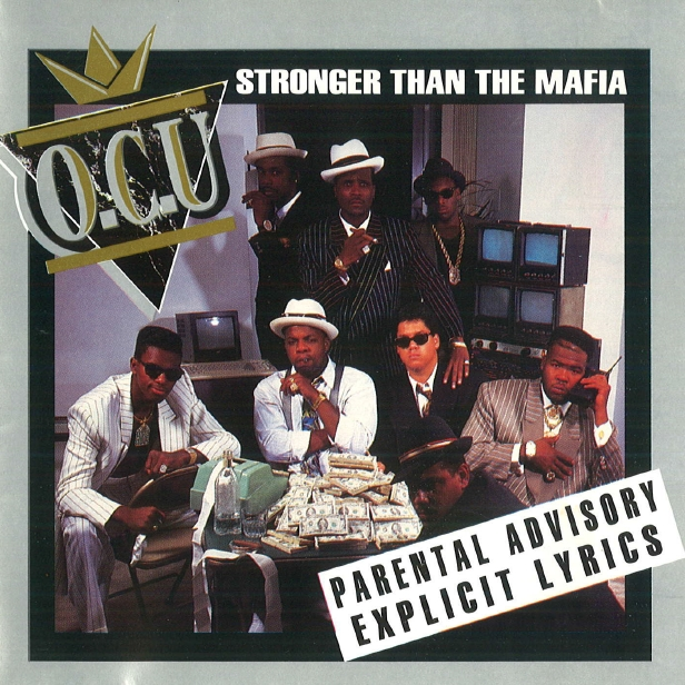 O.C.U. - Stronger Than The Mafia