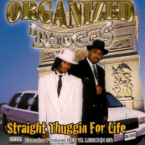 Organized Thuggs - Straight Thuggin For Life