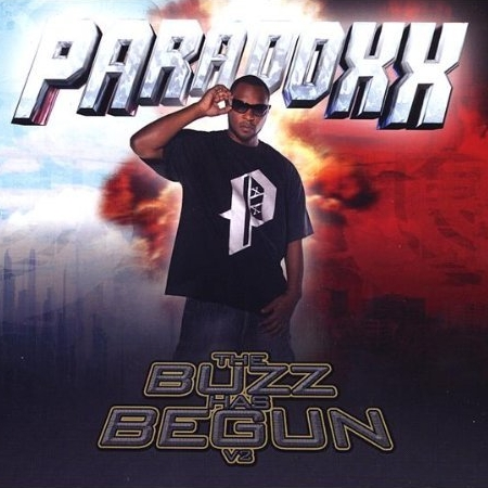 Paradoxx aka Skillz Ferguson - The Buzz Has Begun Vol. 2