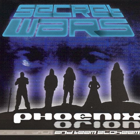 Phoenix Orion And Team Eloheem - Secret Wars