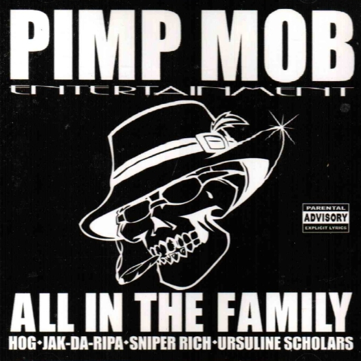 Pimp Mob Entertainment - All In The Family