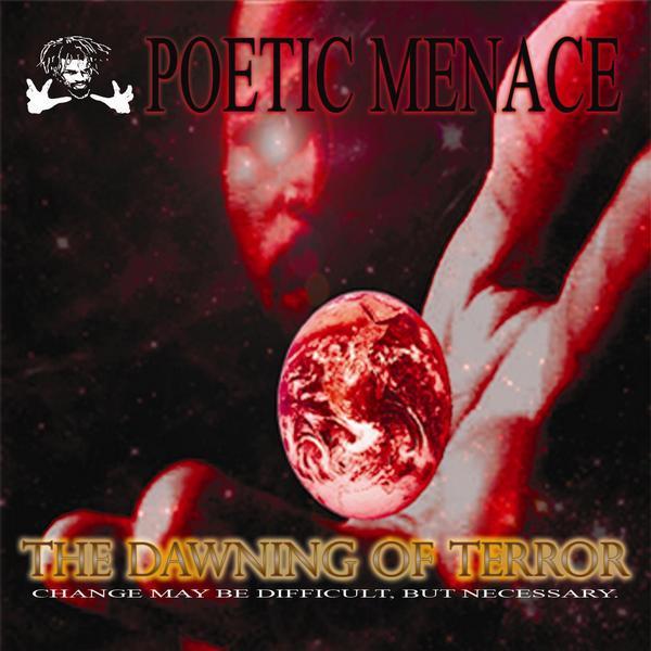 Poetic Menace - The Dawning Of Terror