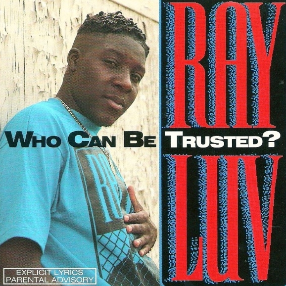 Ray Luv - Who Can Be Trusted?