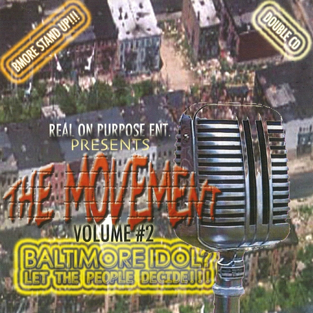 Real On Purpose Ent. - presents... The Movement Vol. 2