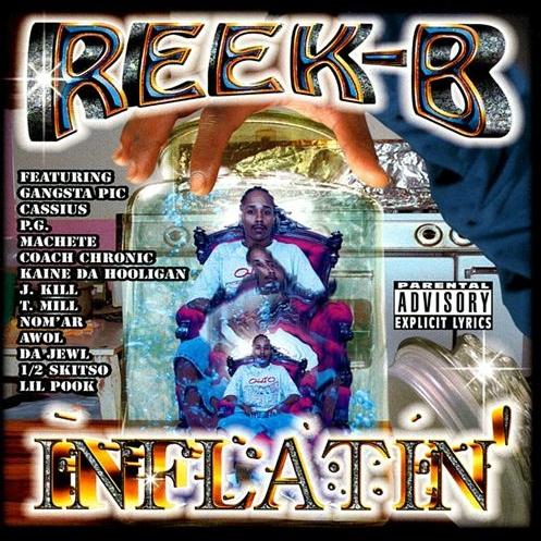 Reek-B - Inflatin'