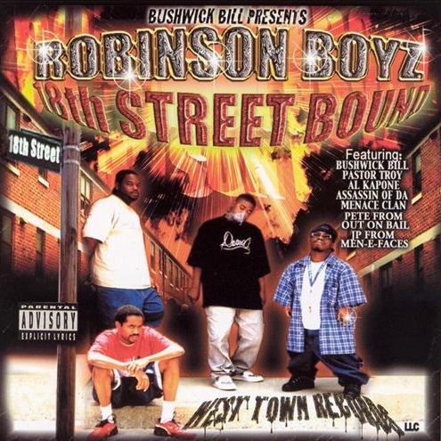 Robinson Boyz - 18th Street Bound