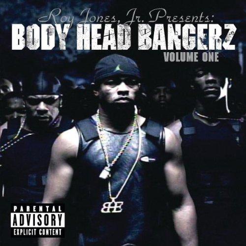 Roy Jones Jr. - presents: Body Head Bangerz Volume 1