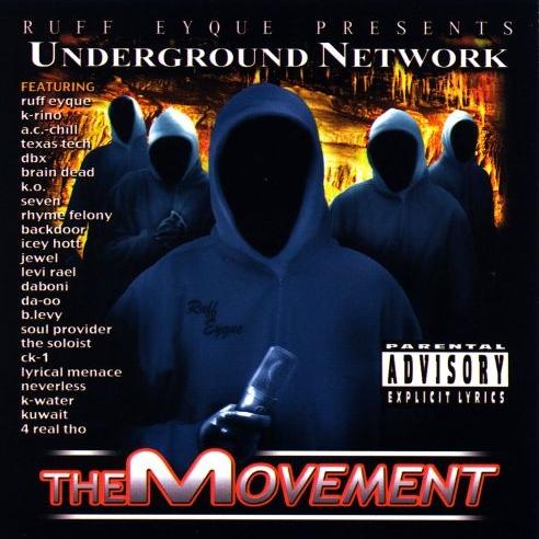 Ruff Eyque - presents... Underground Network: The Movement