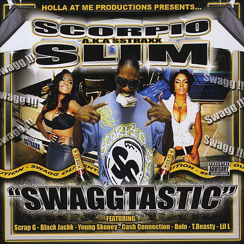 Scorpio Slim - Swaggtastic