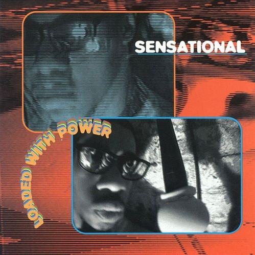 Sensational - Loaded With Power