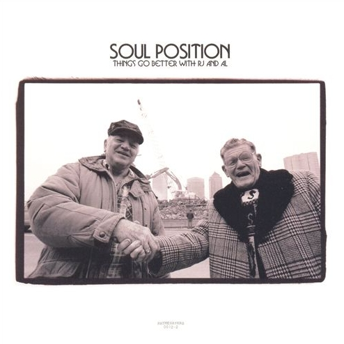 Soul Position - Things Go Better With RJ And Al