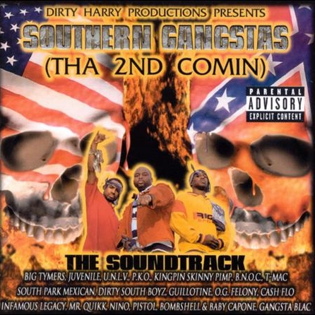Dirty Harry Productions - presents: Southern Gangstas (Tha 2nd Comin)