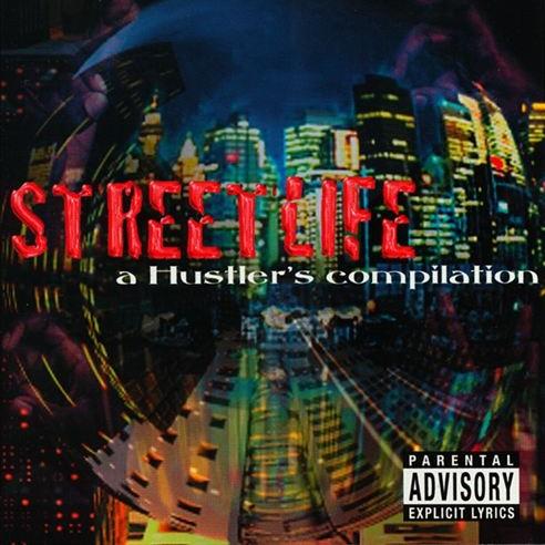 V.A. - Streetlife: A Hustler's Compilation
