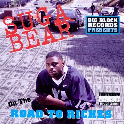 Suga Bear - On The Road To The Riches