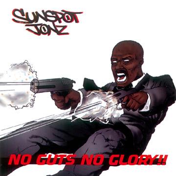 Sunspot Jonz - No Guts No Glory!!