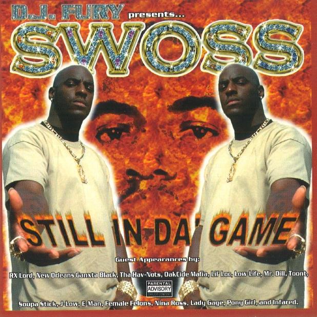 Swoss - Still In Da' Game