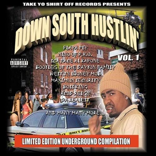 Take Yo Shirt Off Records - presents... Down South Hustlin' Vol. 1