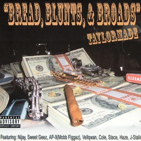 Taylormade - Bread, Blunts & Broads