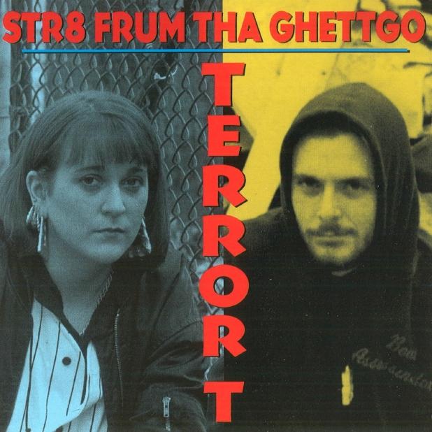 Terror T - Str8 Frum Tha Ghettgo
