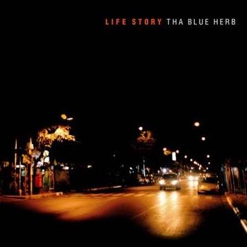 Tha Blue Herb - Life Story