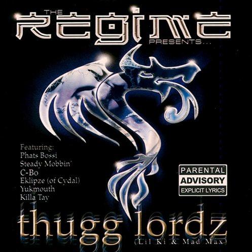The Regime - presents... Thugg Lordz